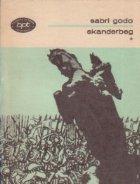 Skanderbeg (volumul I)