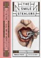 Smile Stealers