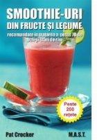 Smoothie-uri din fructe si legume recomandate in tratarea a peste 70 de boli si stari de rau