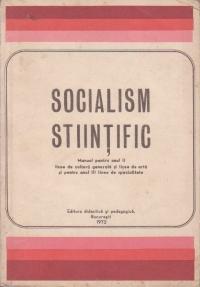 Socialism stiintific. Manual pentru anul II licee de cultura generala si licee de arta si pentru anul III licee de specialitate