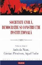 Societate civilă, democraţie şi construcţie instituţională