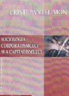 Sociologia corporatismului si a capitalismului