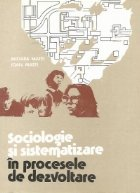 Sociologie si sistematizare in procesele de dezvoltare
