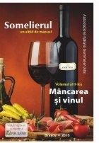 Somelierul, un altfel de manual vol.2 : Mancarea si vinul