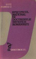 Specificul national doctrinele estetice romanesti