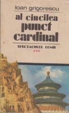 Spectacolul lumii, Volumul al III-lea - Al cincilea punct cardinal