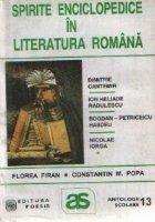 Spirite enciclopedice in literatura romana: Dimitrie Cantemir, Ion Heliade Radulescu, Bogdan Petriceicu Hasdeu, Nicolae Iorga (Antologie comentata)