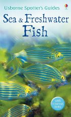 Spotter's Guides: Sea and freshwater fish