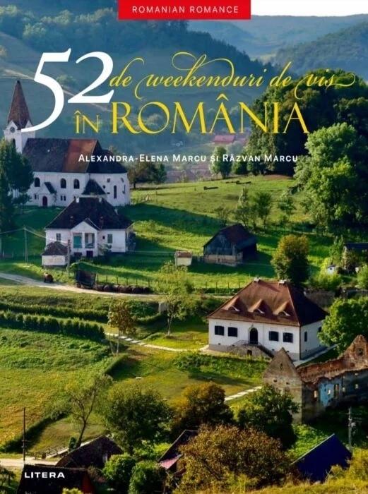 52 săptămâni de vis în România
