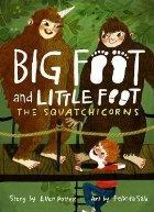 Squatchicorns (Big Foot and Little