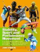 Stability, Sport and Performance Movement