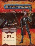 Starfinder Adventure Path: Fire Starters
