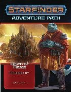 Starfinder Adventure Path: The Blind City (Dawn of Flame 4 o