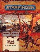 Starfinder Adventure Path: Solar Strike