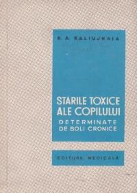 Starile toxice ale copilului determinate de boli cronice