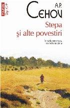 Stepa și alte povestiri (ediție de buzunar)