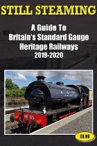 Still Steaming - a Guide to Britain's Standard Gauge Heritag