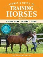 Storeys Guide to Training Horses Third Edition