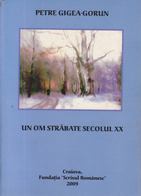 Un om strabate secolul XX (Gheorghe Dindere)