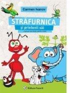 Strafurnica si prietenii sai. Volumul 1. Manual de dictie pentru copii