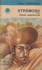 Stramosii, Volumul al II-lea - Gesta valachorum