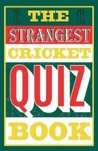 Strangest Cricket Quiz Book