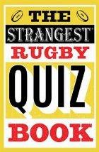 Strangest Rugby Quiz Book