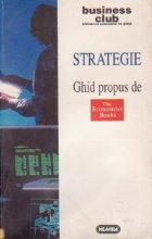 Strategie - Ghid propus de The Economist Books