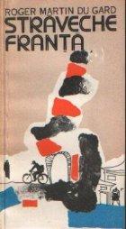 Straveche Franta (Centenarul nasterii scriitorului 1881-1958)