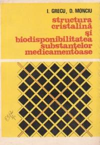 Structura cristalina si biodisponibilitatea substantelor medicamentoase