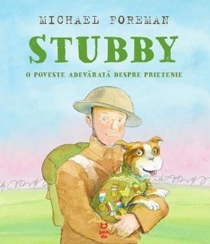 Stubby. O poveste adevărată despre prietenie