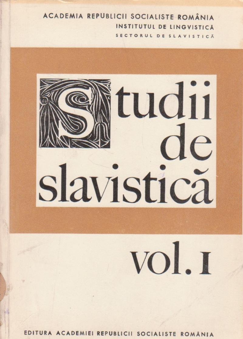 Studii de slavistica, Volumul I