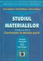 STUDIUL MATERIALELOR CLASA Curricululm decizia