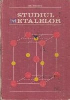 Studiul metalelor