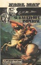 Sub vulturul imperial Volumul lea