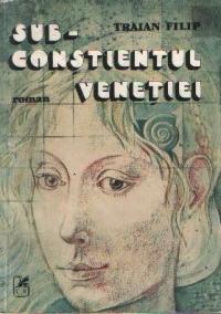Subconstientul Venetiei - Roman