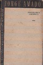 Subteranele libertatii,  Volumul al III-lea