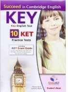 Succeed in Cambridge English Key-ket, Self Study Edition: 10 Ket Practice Tests