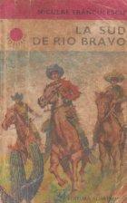 La sud de Rio Bravo