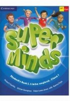 Super Minds. Student' s Book 1. Limba Engleza. Clasa 1 (with CD)