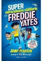 Super miraculoasa călătorie lui Freddie