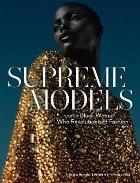 Supreme Models: Iconic Black Women Who Revolutionized Fashio
