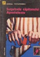 Surprizele capitanului Apostolescu - Roman detectiv