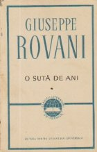 O suta de ani, Volumul I - Roman ciclic