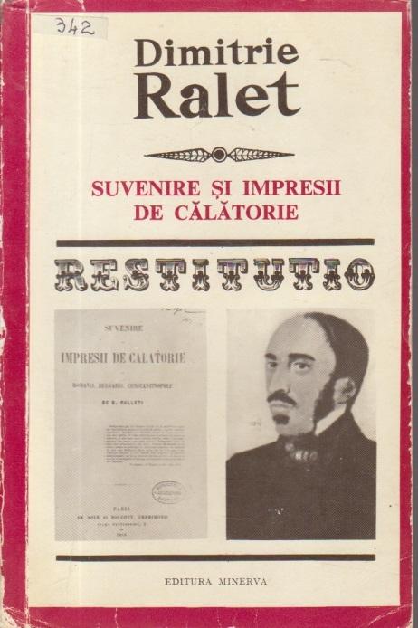 Suvenire si impresii de calatorie in Romania, Bulgaria si Constantinopole