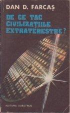 De ce tac civilizatiile extraterestre?
