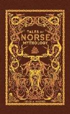 Tales of Norse Mythology (Barnes & Noble Omnibus Leatherboun
