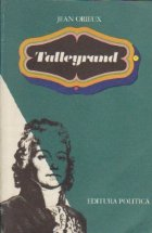 Talleyrand - Sfinxul neinteles