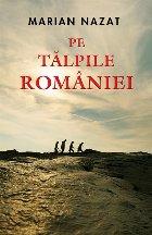 Pe talpile Romaniei