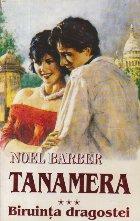 Tanamera, Volumul al III-lea - Biruinta dragostei